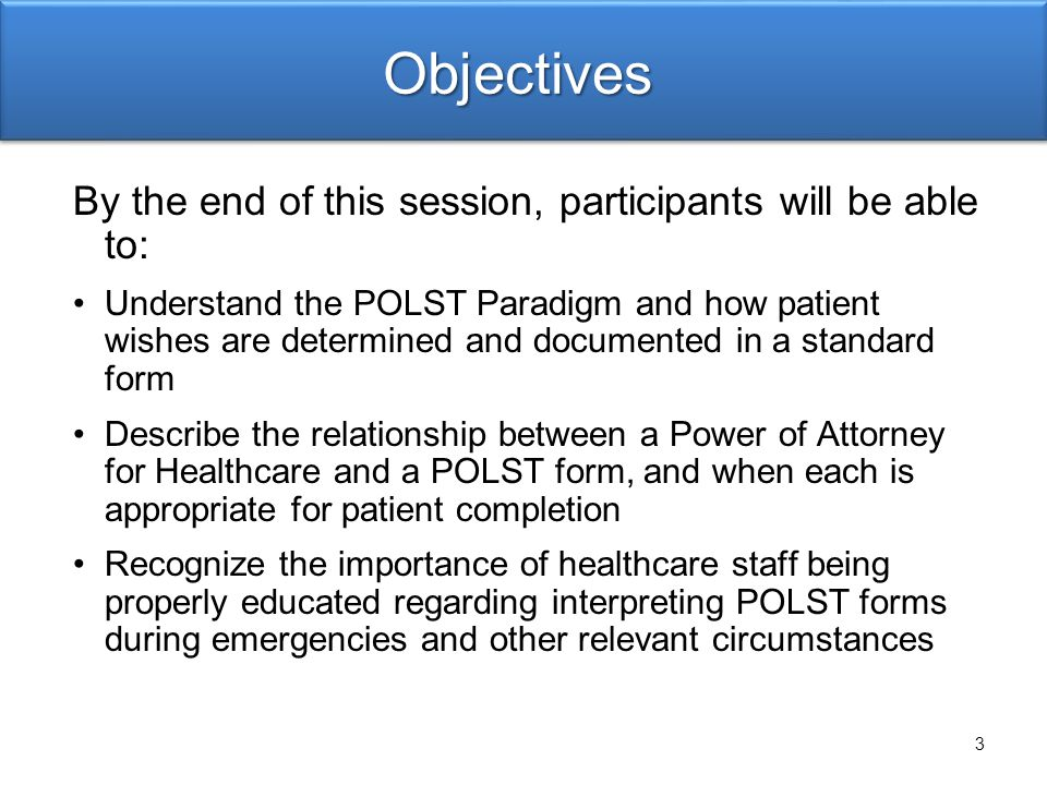 Objectives By the end of this session, participants will be able to: