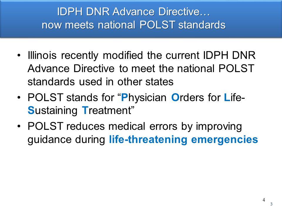 IDPH DNR Advance Directive… now meets national POLST standards