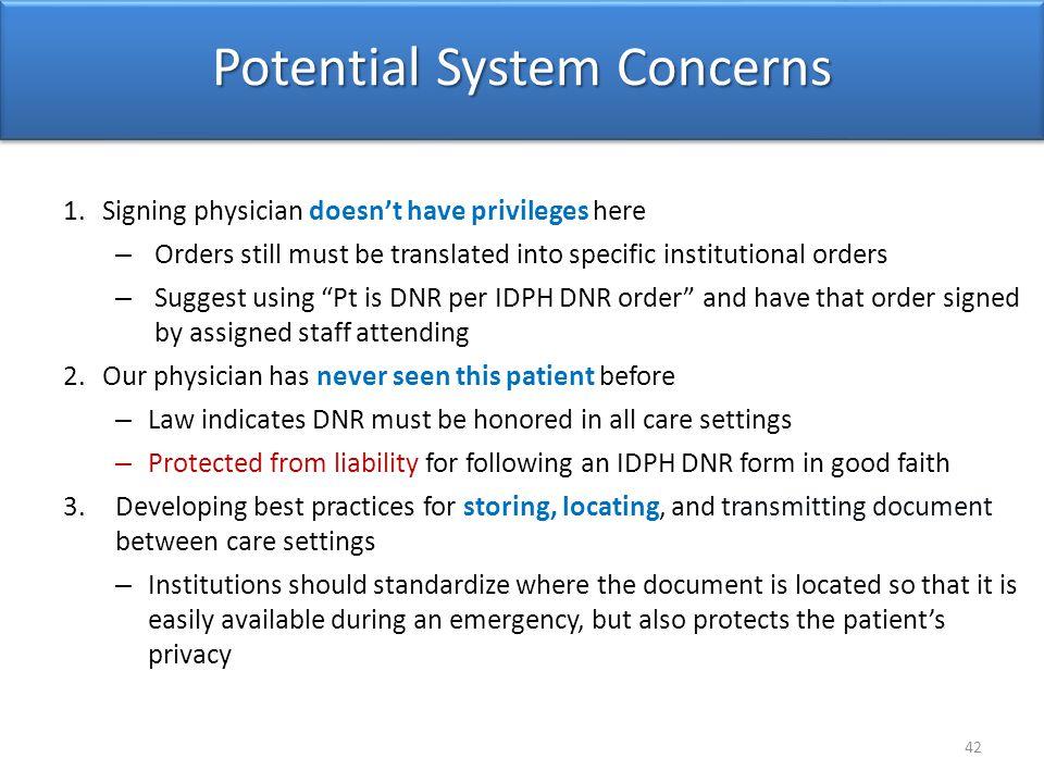 Potential System Concerns