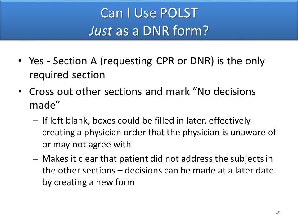 Can I Use POLST Just as a DNR form