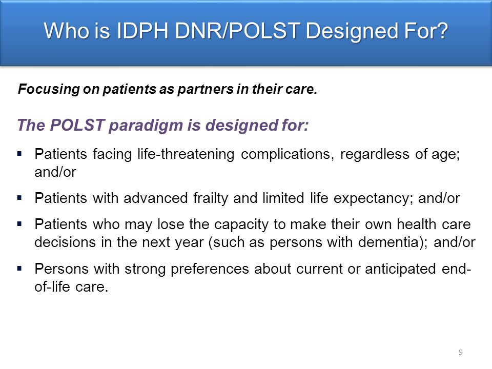 Who is IDPH DNR/POLST Designed For