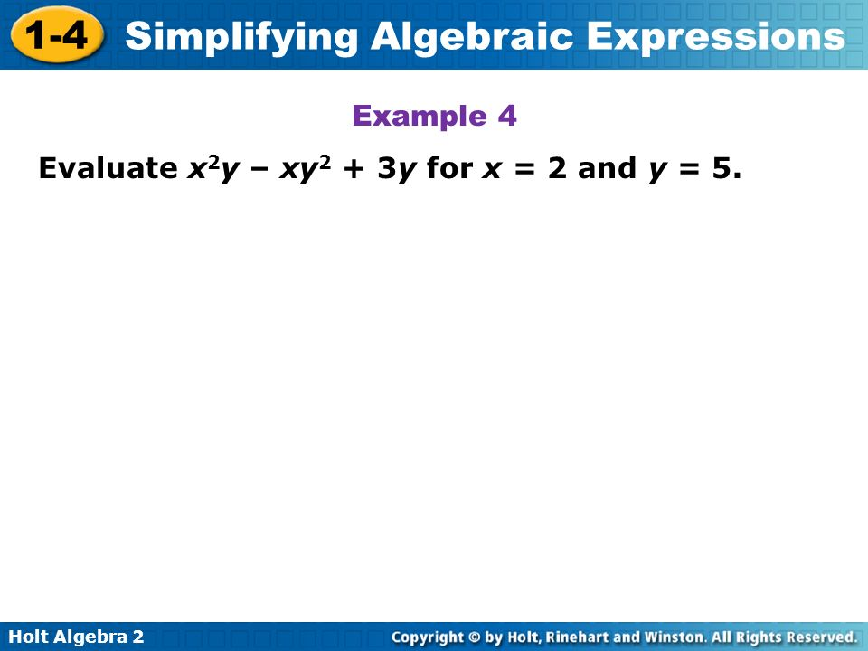 Example 4 Evaluate x2y – xy2 + 3y for x = 2 and y = 5.