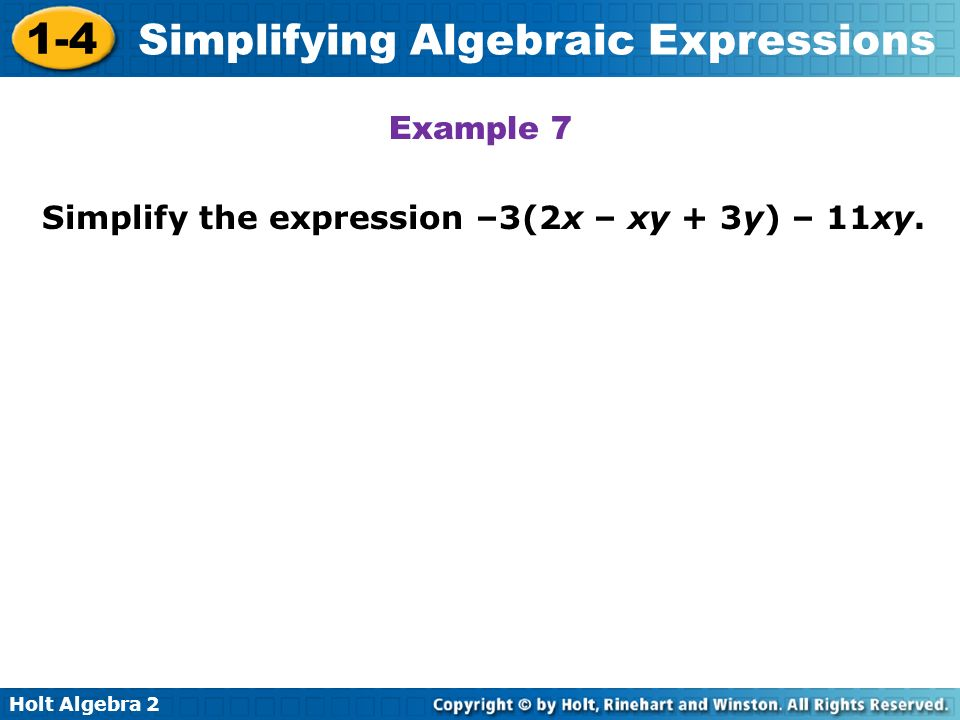 Example 7 Simplify the expression –3(2x – xy + 3y) – 11xy.