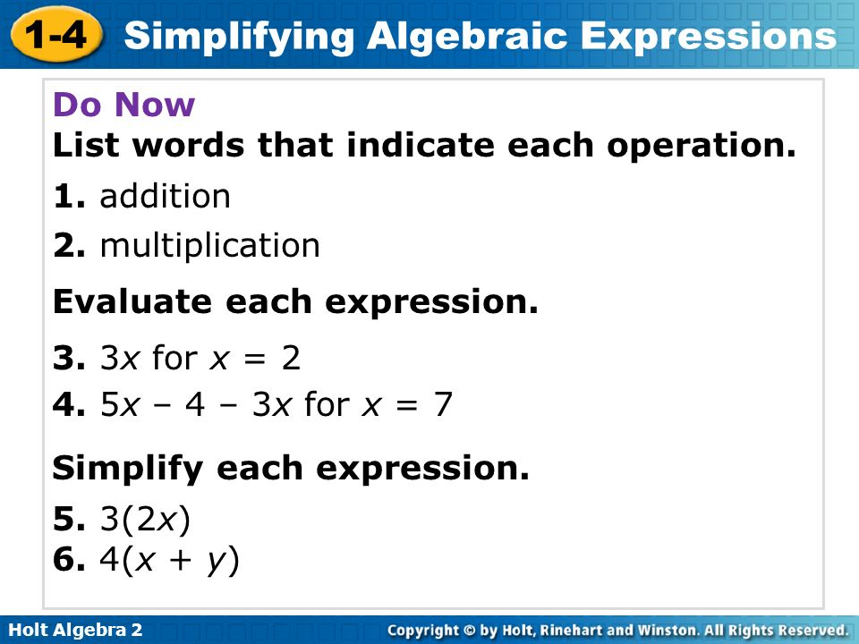 Do Now List words that indicate each operation. 1. addition. 2. multiplication. Evaluate each expression.