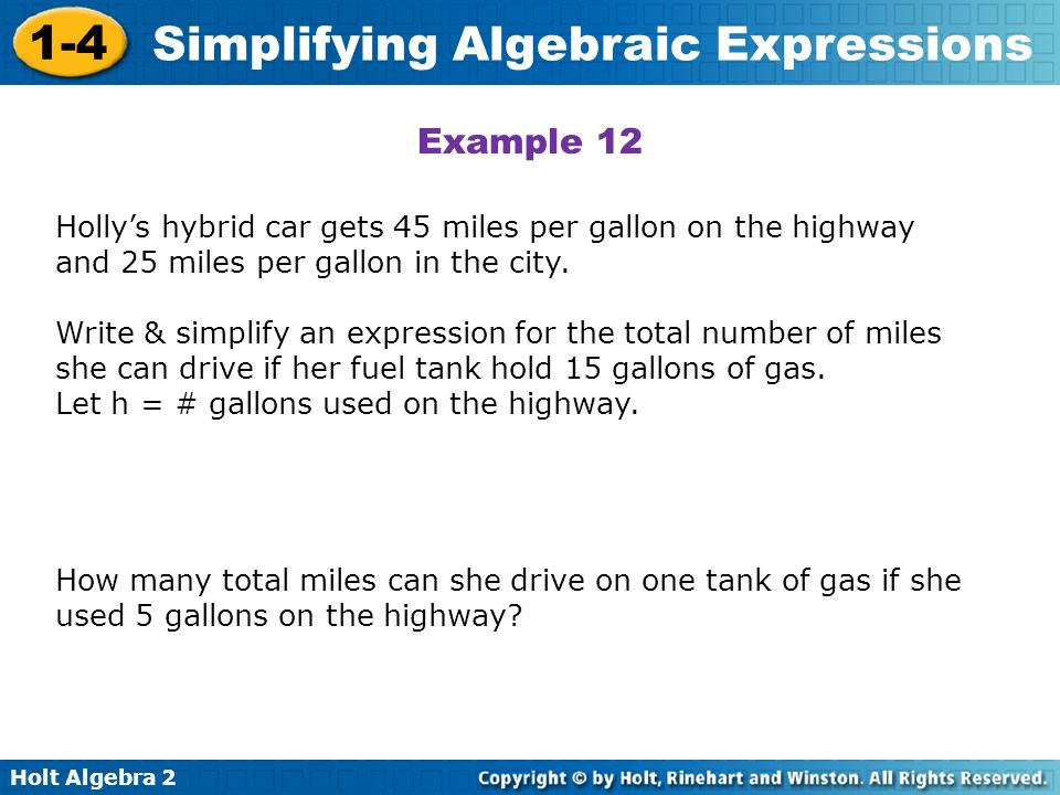 Example 12Holly's hybrid car gets 45 miles per gallon on the highway and 25 miles per gallon in the city.