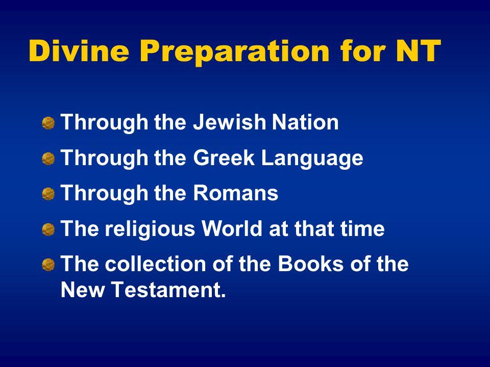 Divine Preparation for NT