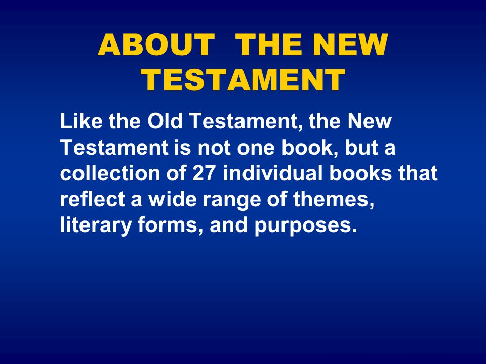 ABOUT THE NEW TESTAMENT