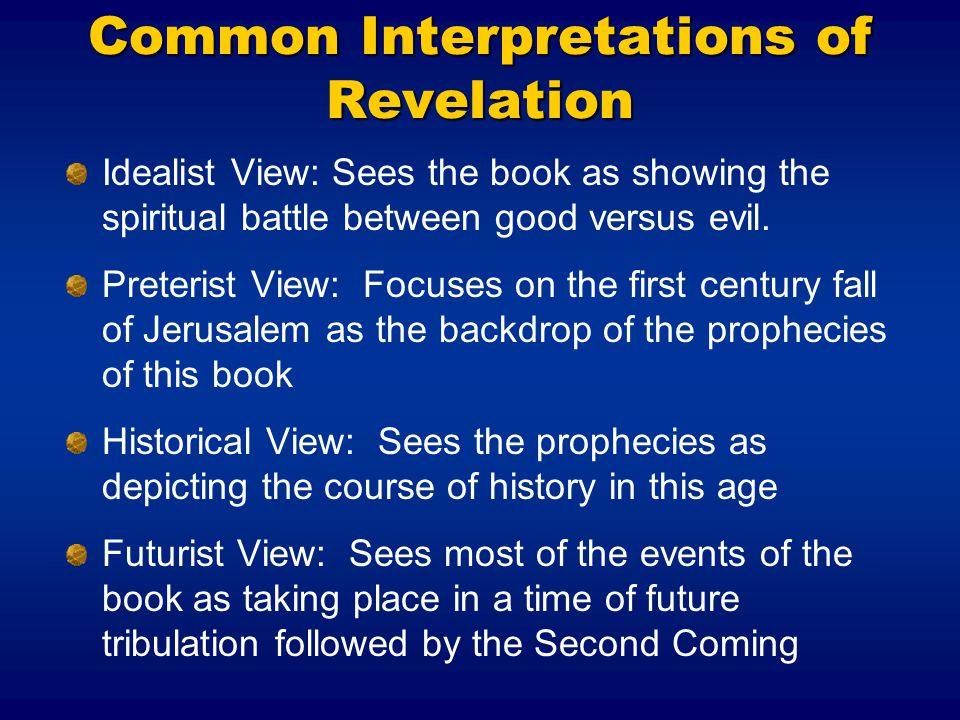 Common Interpretations of Revelation