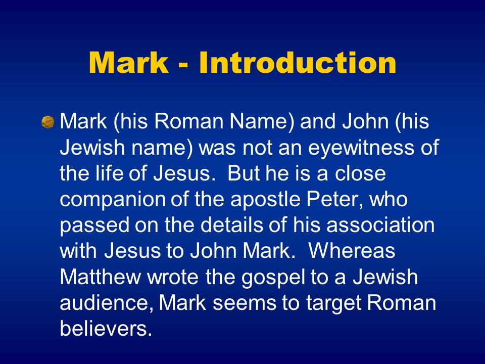 Mark - Introduction