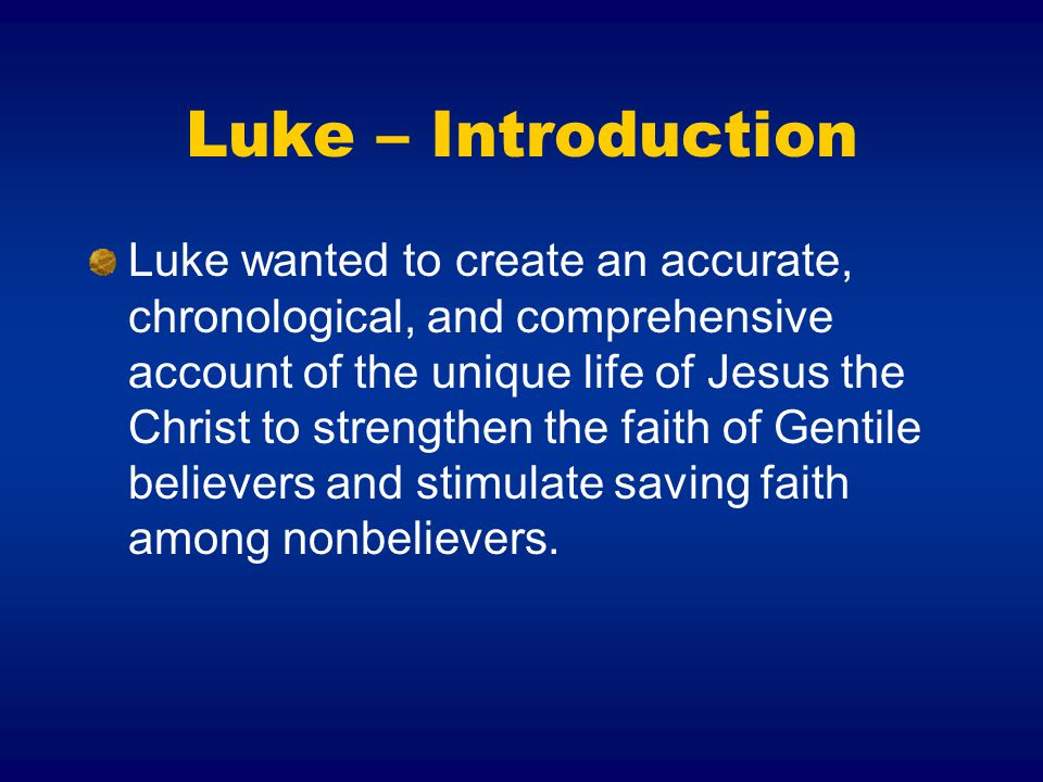 Luke – Introduction