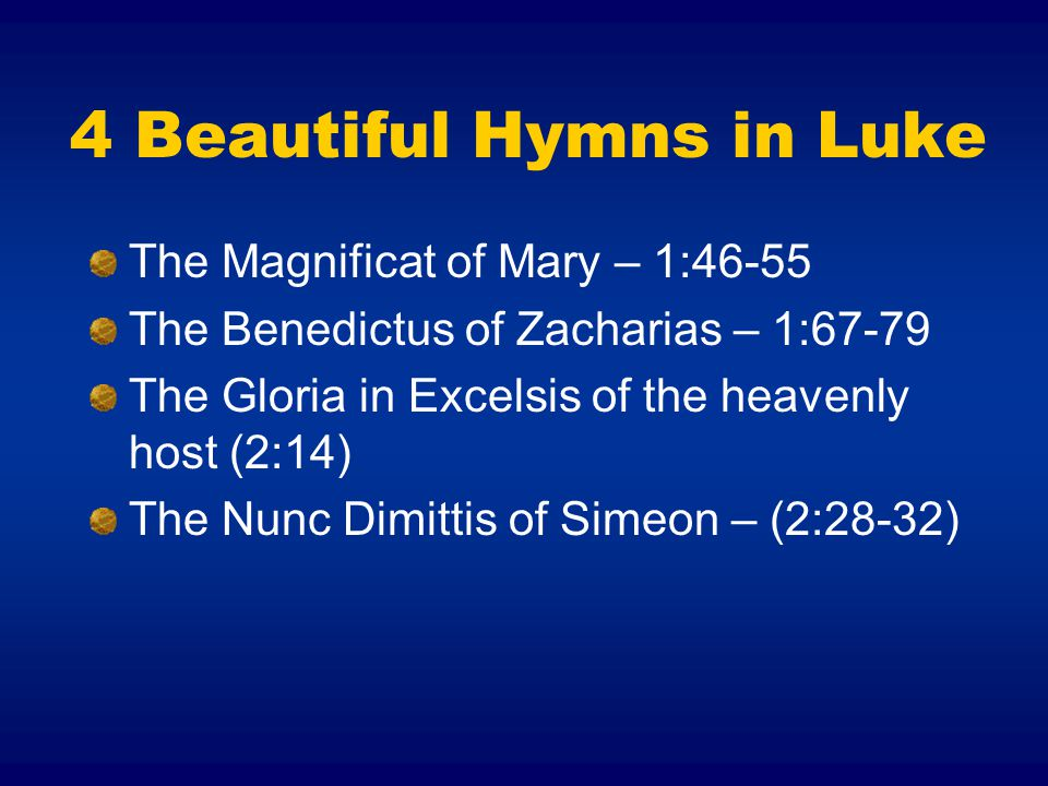 4 Beautiful Hymns in Luke