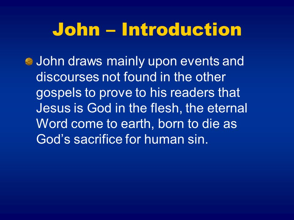 John – Introduction