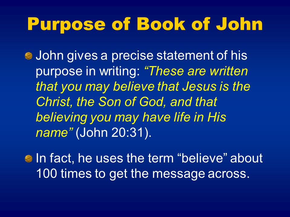 Purpose of Book of John