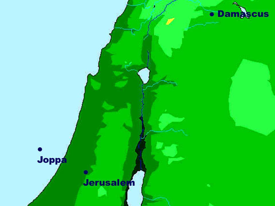  Damascus Damascus  Joppa  Jerusalem