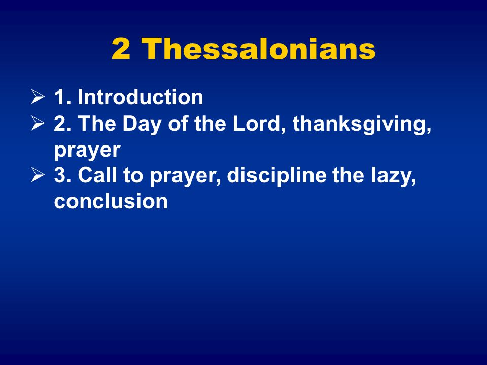 2 Thessalonians 1. Introduction