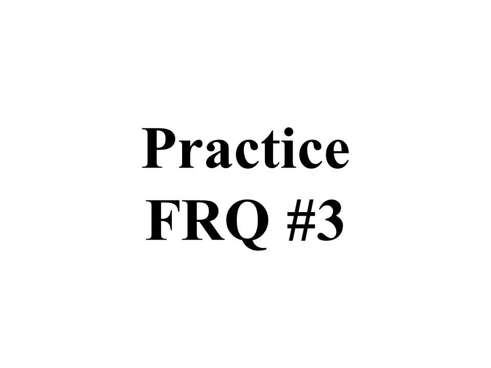 Practice FRQ #3