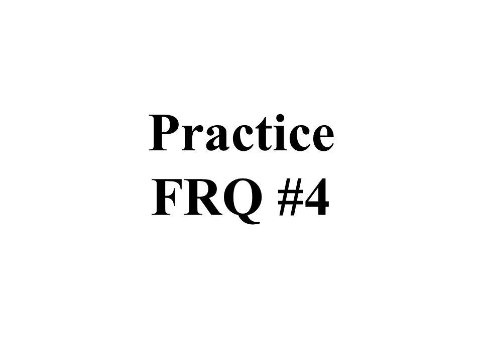 Practice FRQ #4