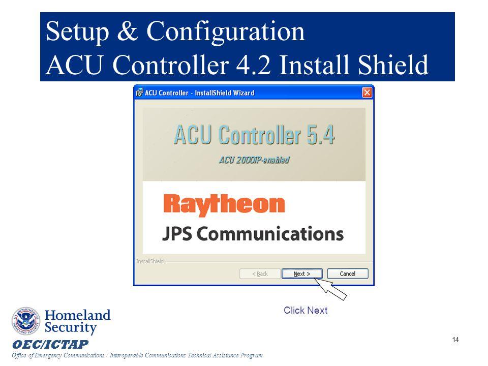 Setup & Configuration ACU Controller 4.2 Install Shield