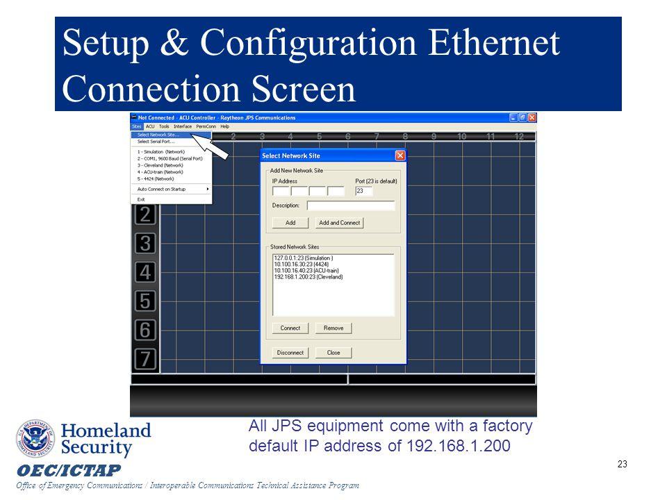 Setup & Configuration Ethernet Connection Screen