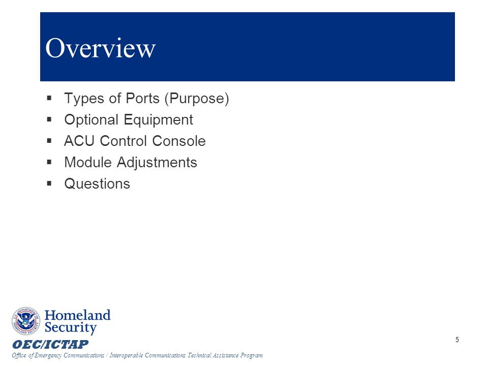Overview Types of Ports (Purpose) Optional Equipment