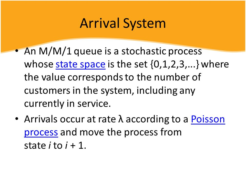 Arrival System