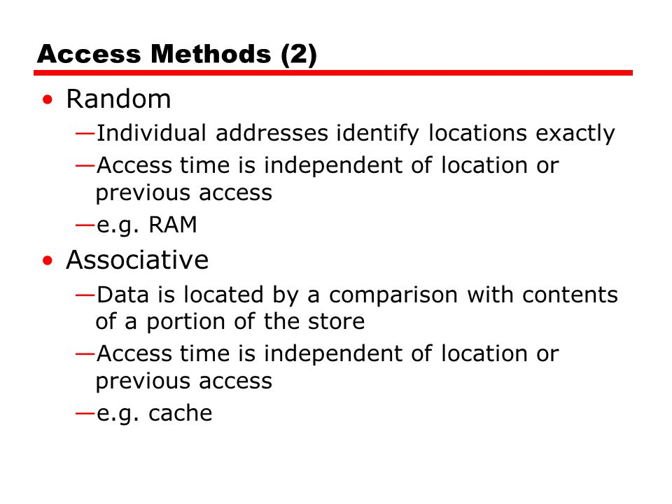 Access Methods (2) Random Associative