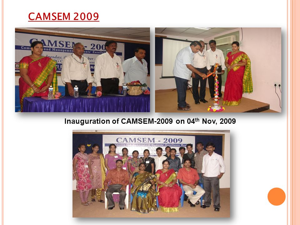 Inauguration of CAMSEM-2009 on 04th Nov, 2009