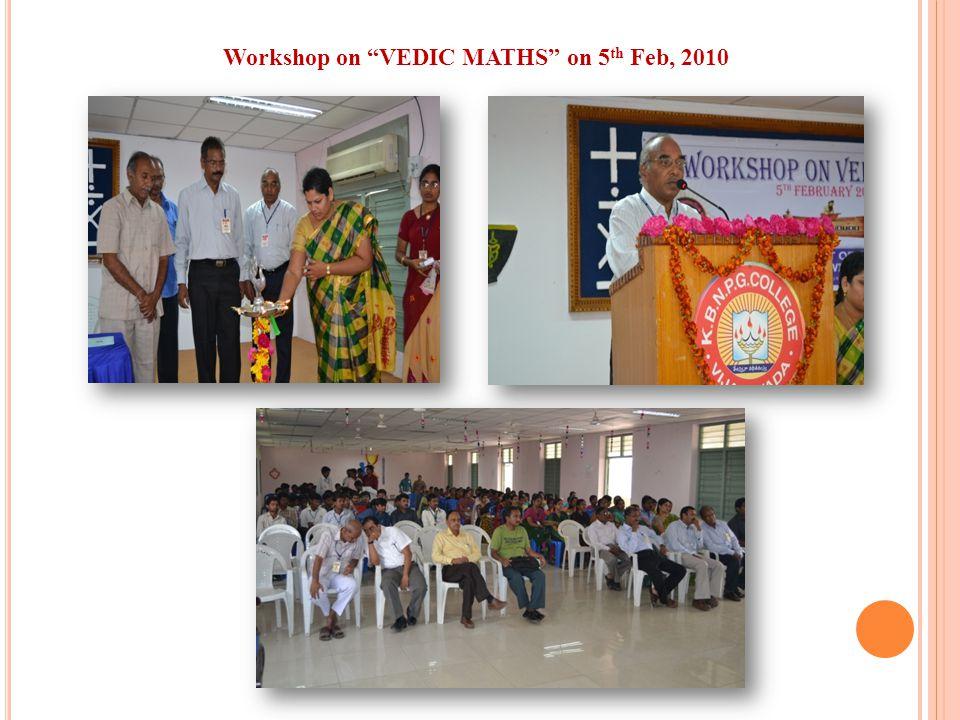 Workshop on VEDIC MATHS on 5th Feb, 2010