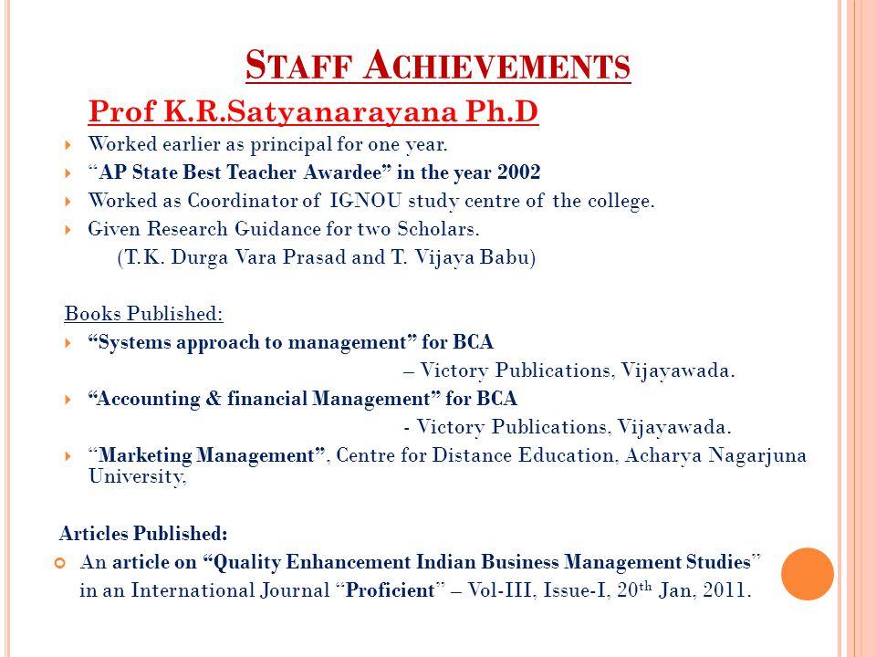 Staff Achievements Prof K.R.Satyanarayana Ph.D