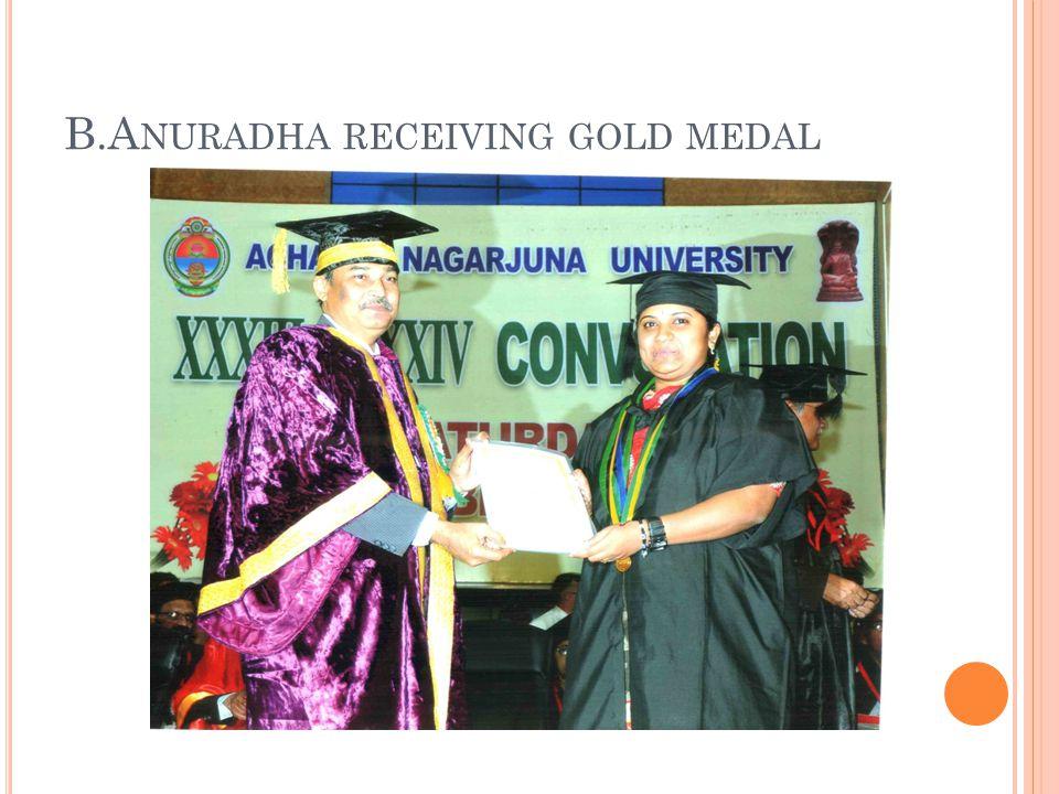 B.Anuradha receiving gold medal