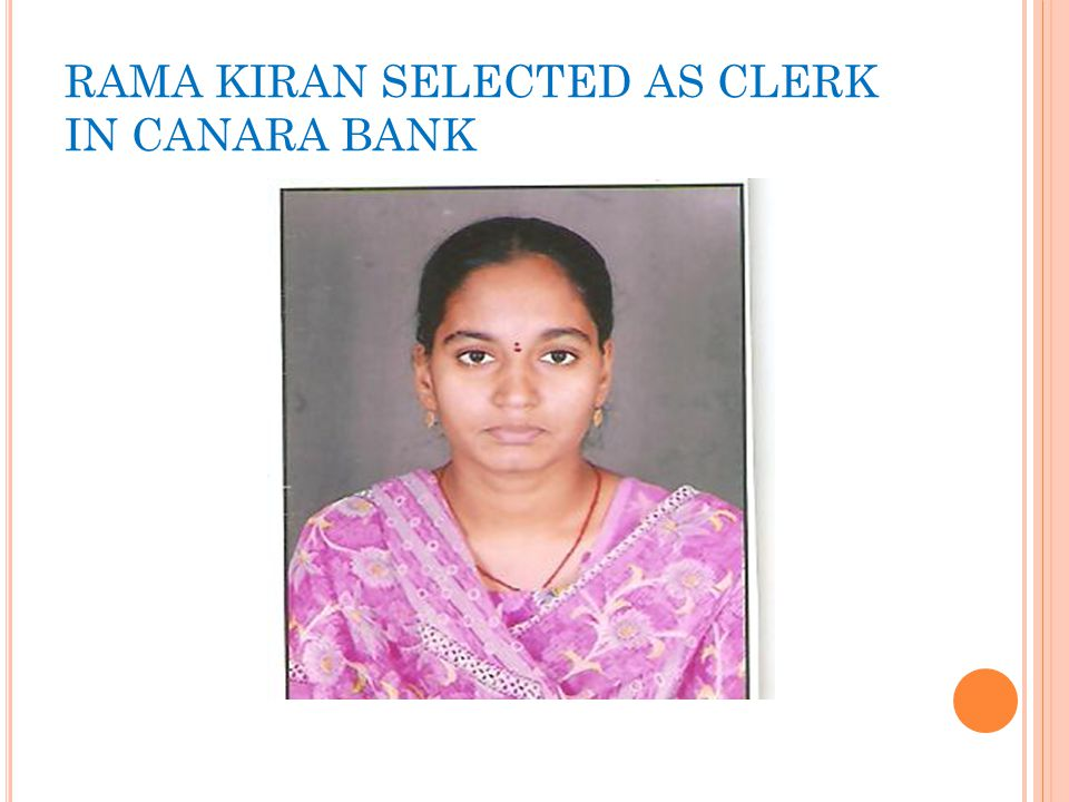 RAMA KIRAN SELECTED AS CLERK IN CANARA BANK