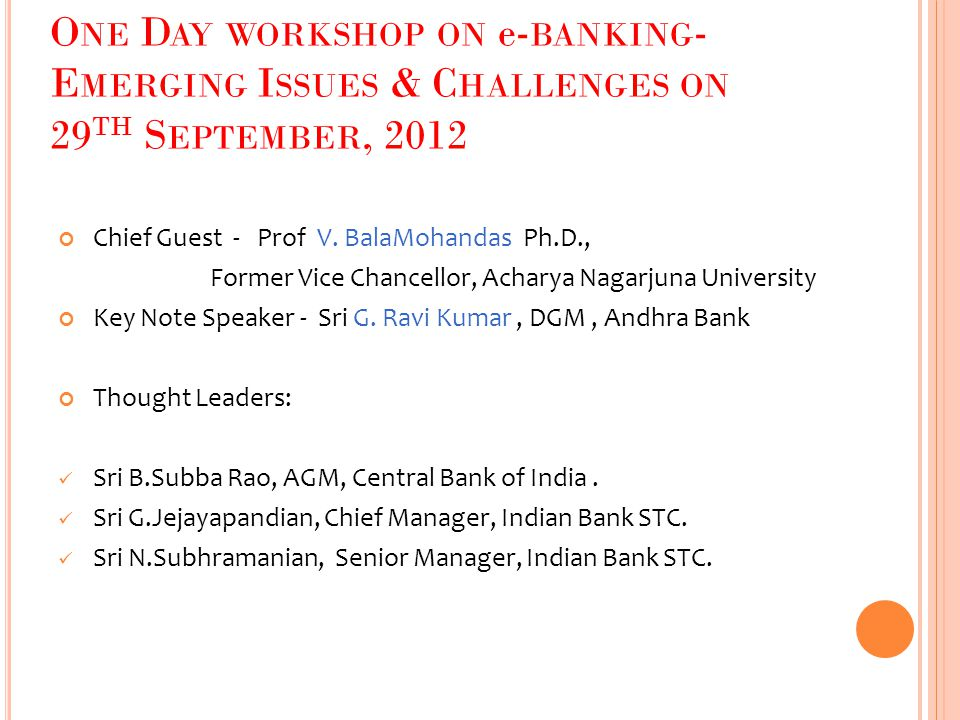 One Day workshop on e-banking-Emerging Issues & Challenges on 29th September, 2012