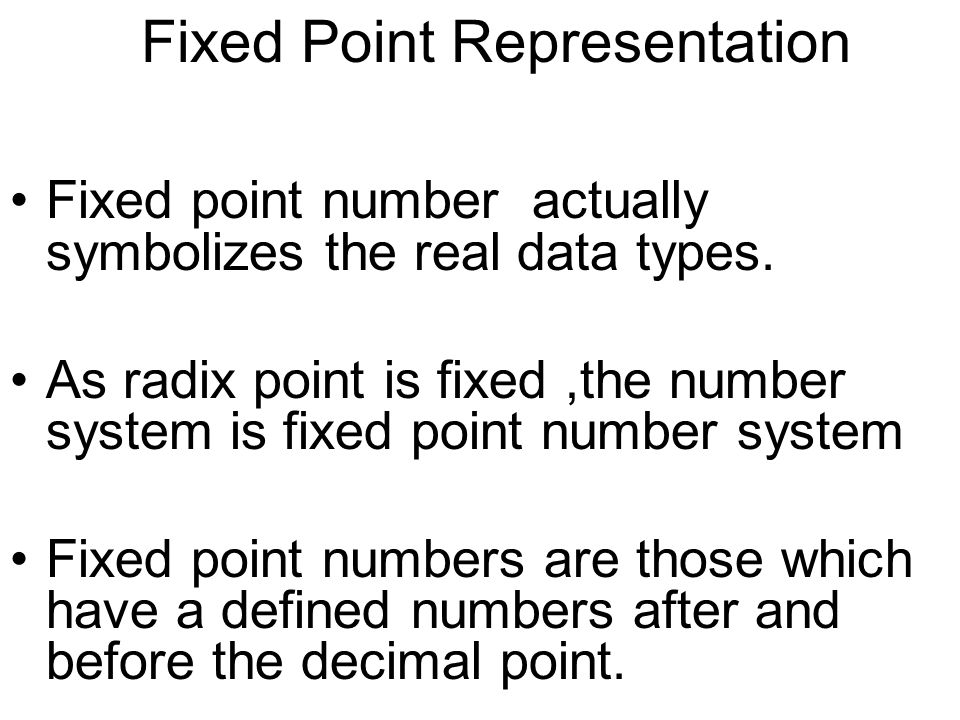 Fixed Point Representation