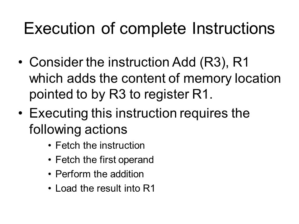 Execution of complete Instructions