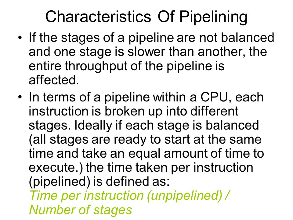 Characteristics Of Pipelining