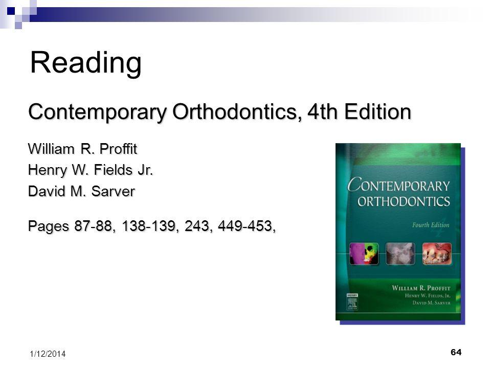 Reading Contemporary Orthodontics, 4th Edition William R. Proffit
