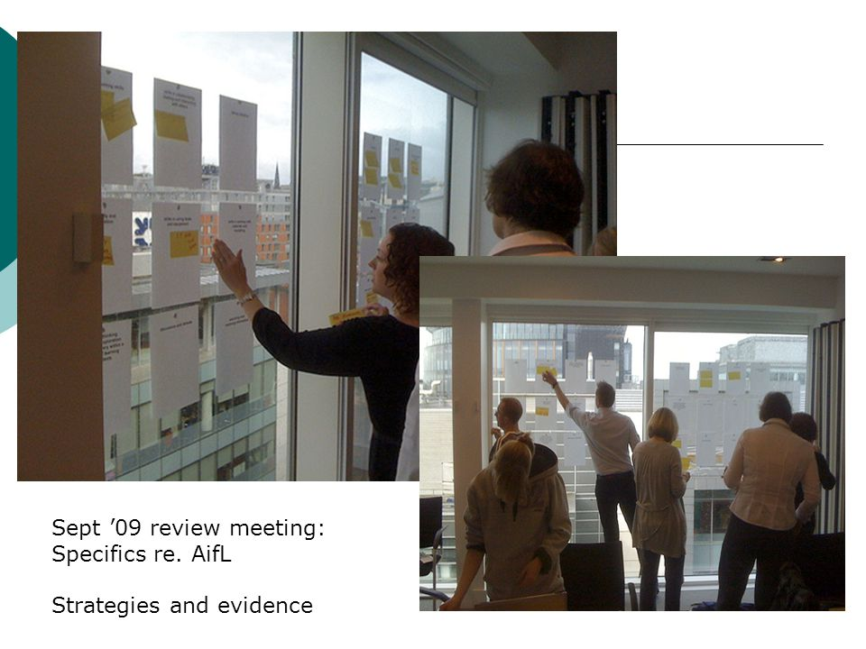 Sept '09 review meeting: Specifics re. AifL Strategies and evidence