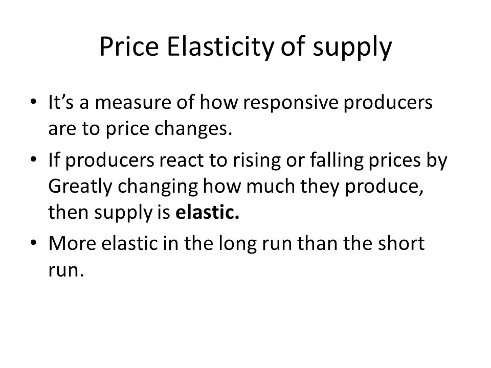 Price Elasticity of supply