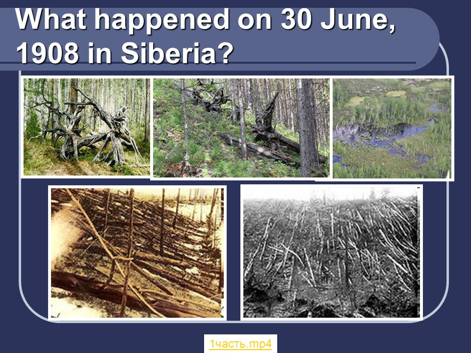 What happened on 30 June, 1908 in Siberia