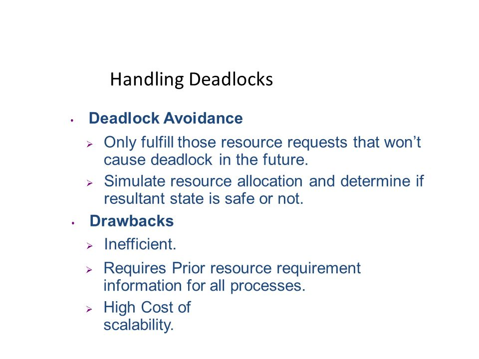 Handling Deadlocks Deadlock Avoidance