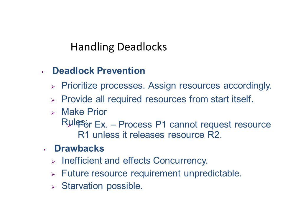 Handling Deadlocks Deadlock Prevention