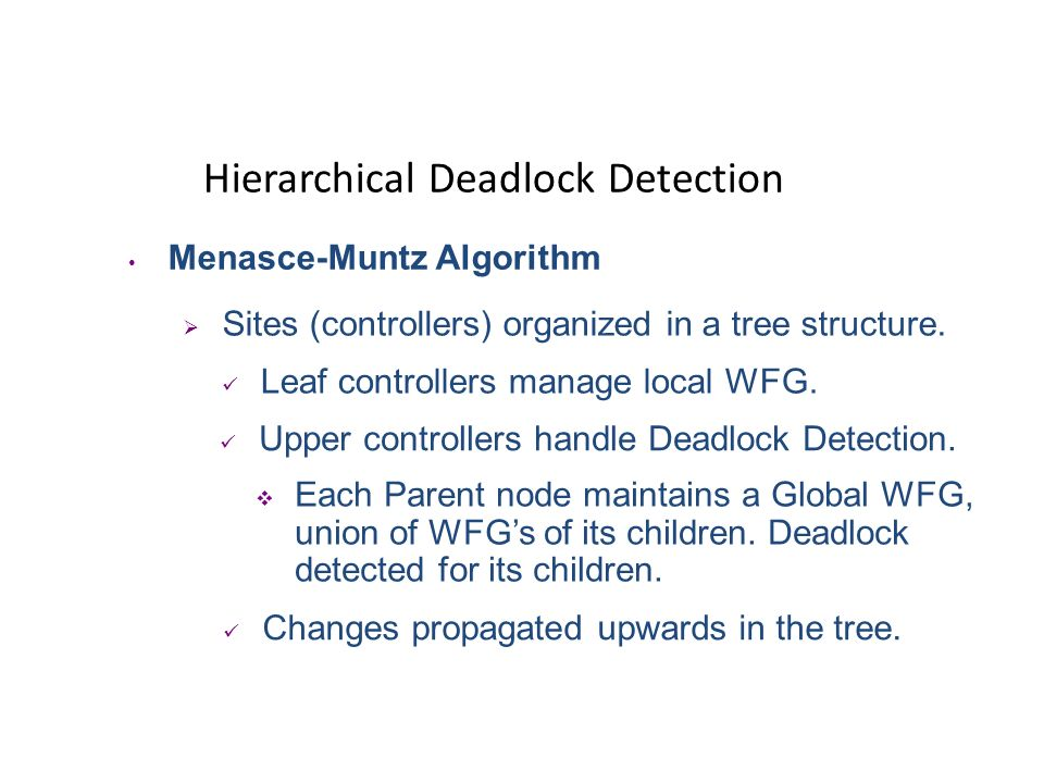 Hierarchical Deadlock Detection