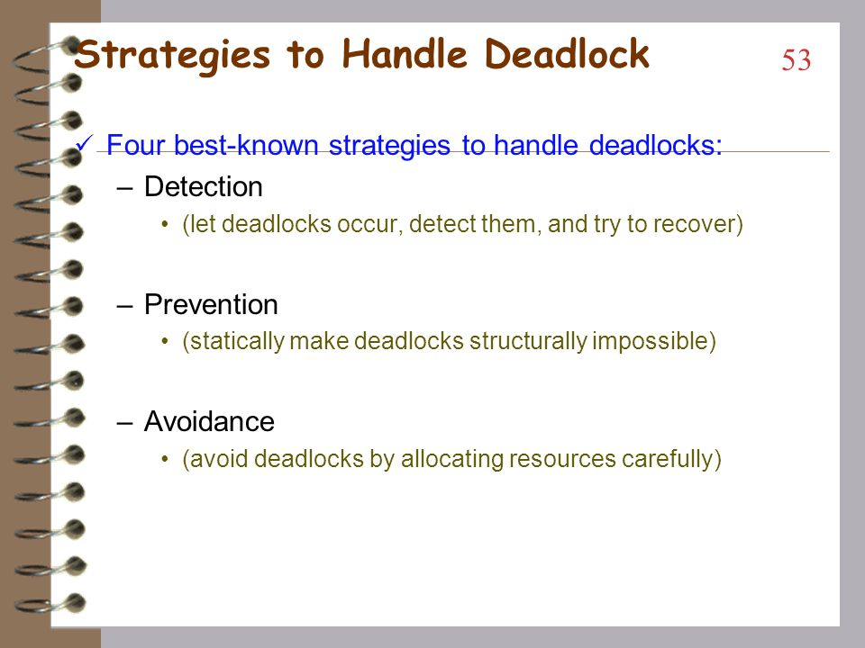 Strategies to Handle Deadlock