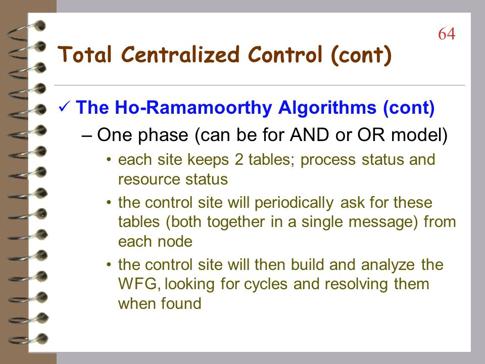Total Centralized Control (cont)