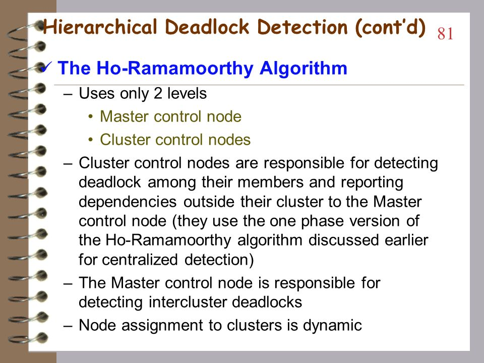 Hierarchical Deadlock Detection (cont'd)
