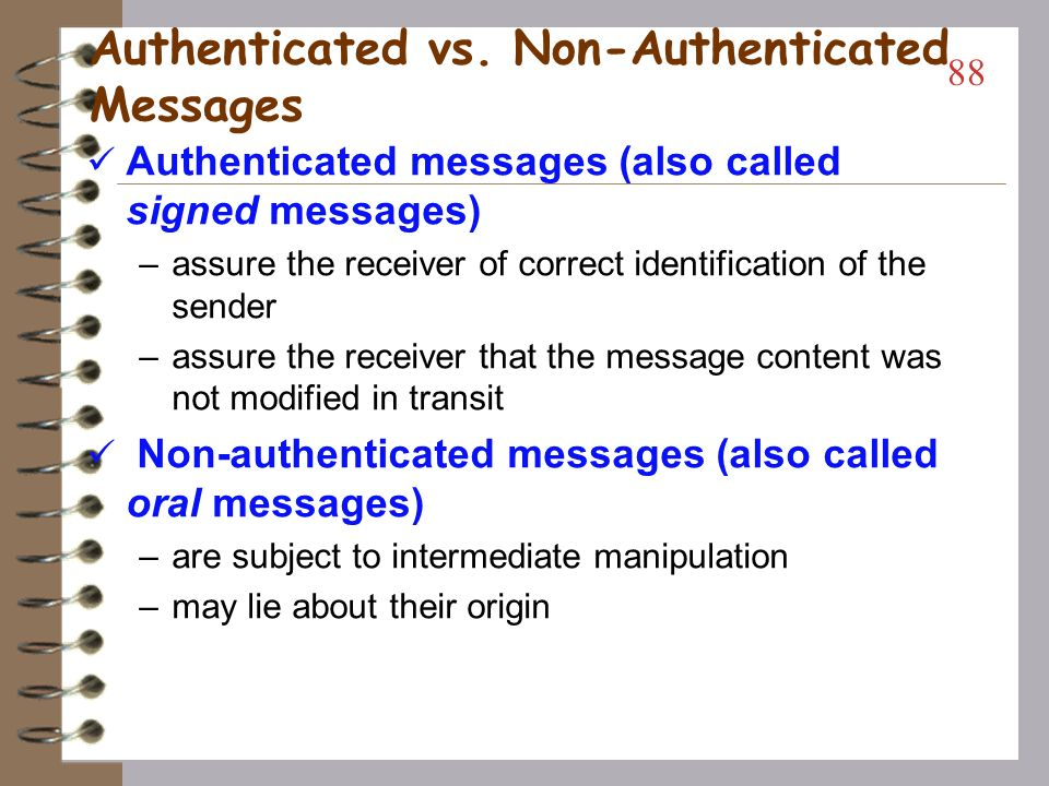 Authenticated vs. Non-Authenticated Messages