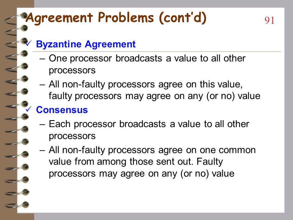 Agreement Problems (cont'd)
