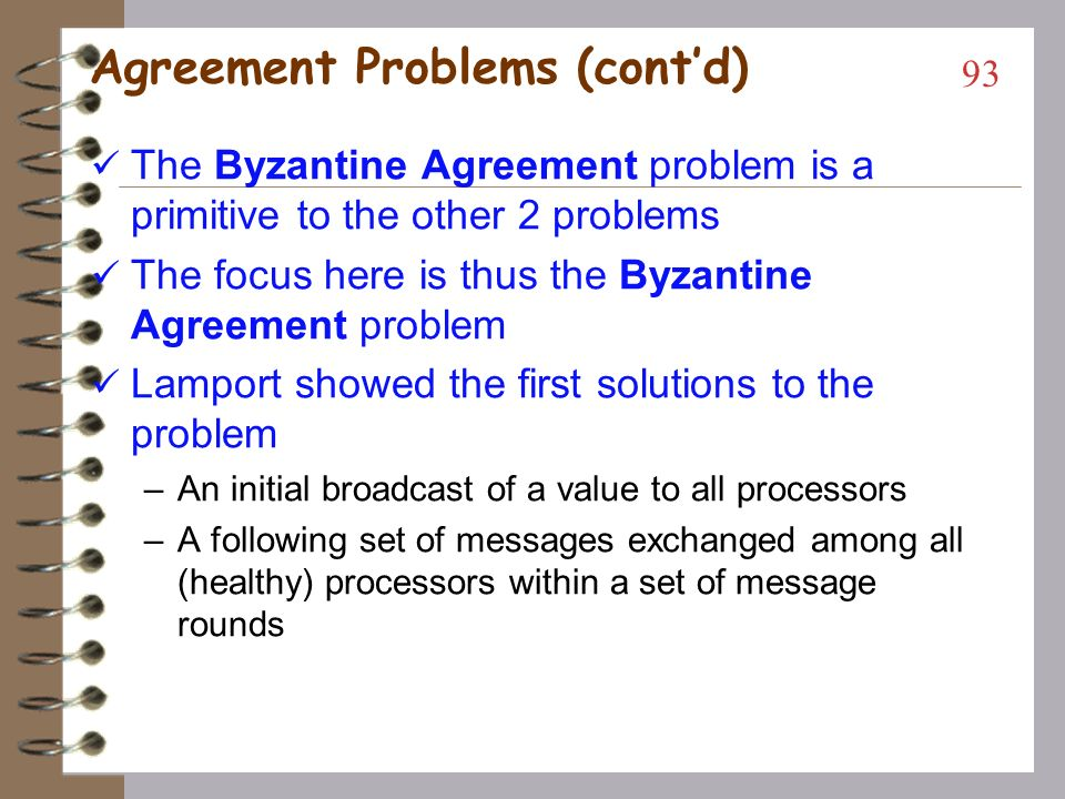 Agreement Problems (cont'd)