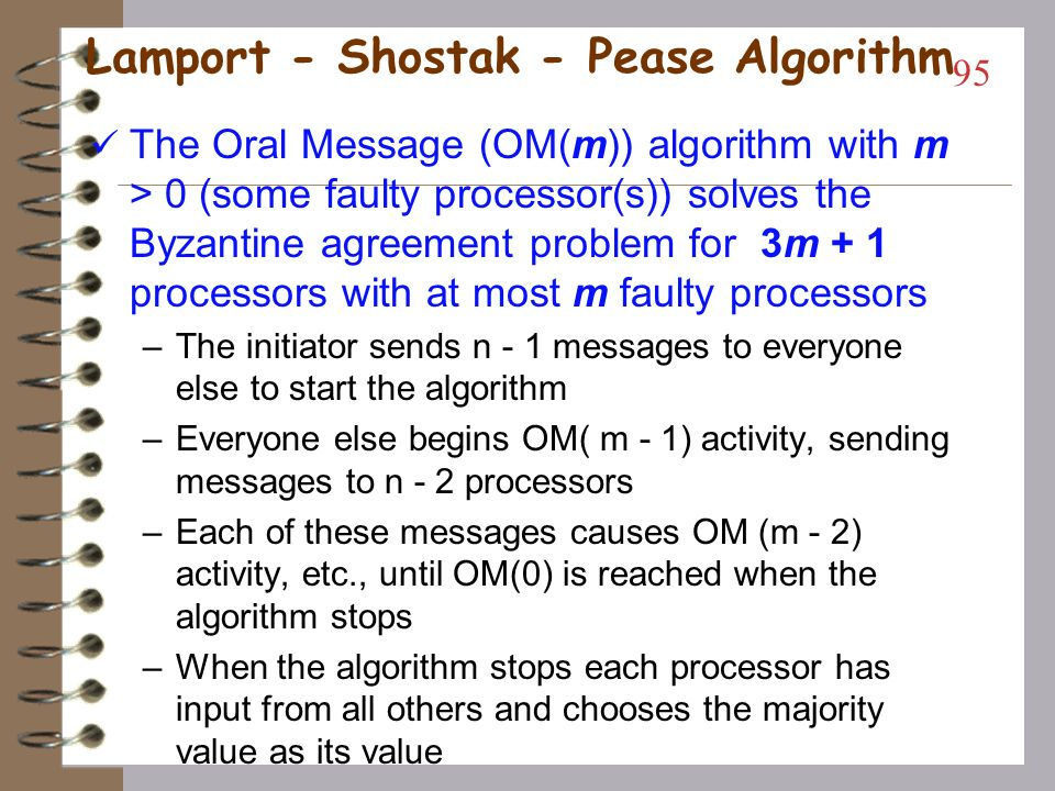 Lamport - Shostak - Pease Algorithm