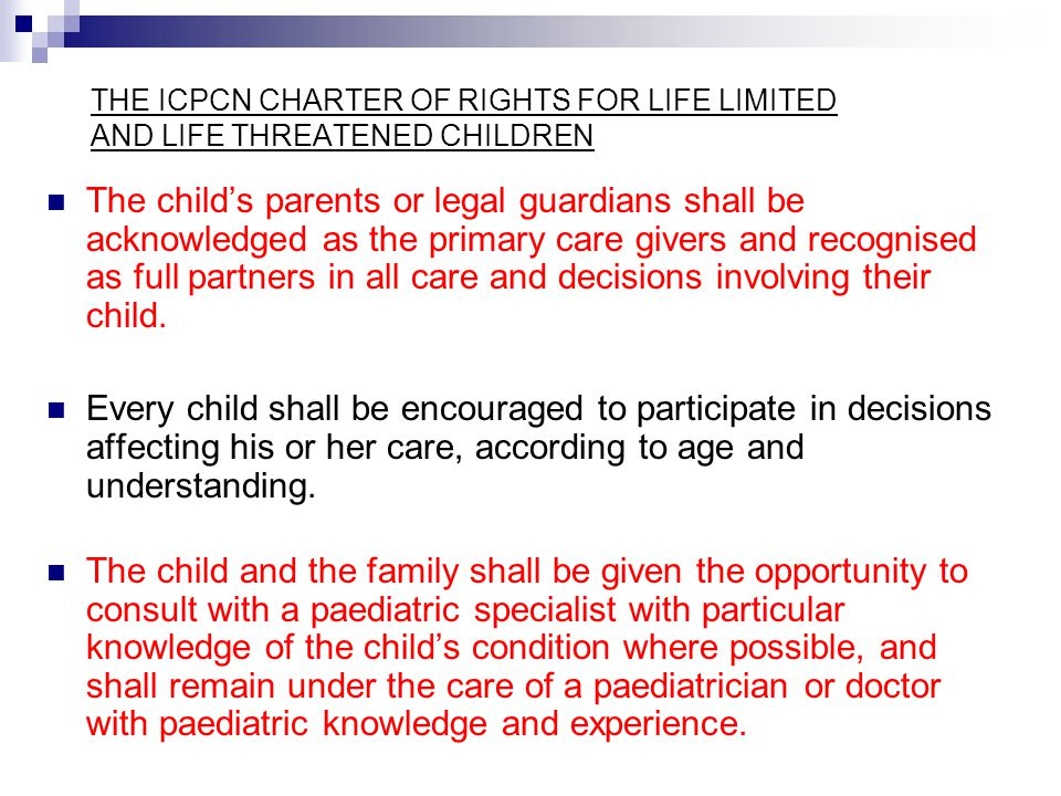 THE ICPCN CHARTER OF RIGHTS FOR LIFE LIMITED AND LIFE THREATENED CHILDREN